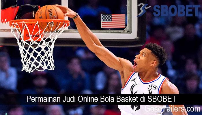 Permainan Judi Online Bola Basket di SBOBET