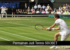 Permainan Judi Tennis SBOBET