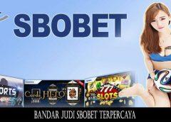 Bandar Judi Sbobet Terpercaya
