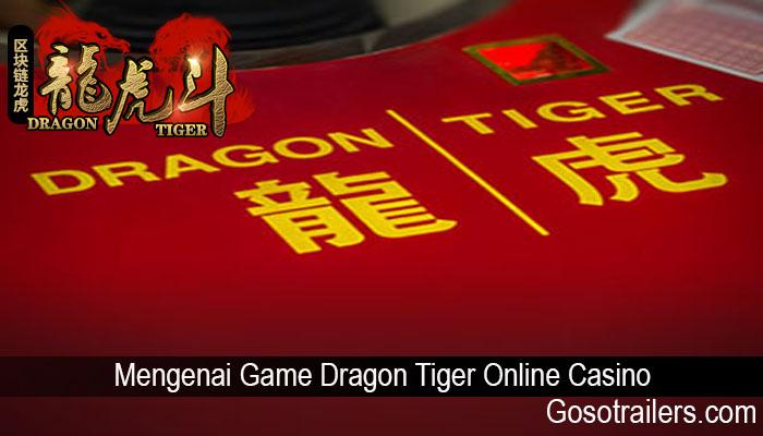 Mengenai Game Dragon Tiger Online Casino